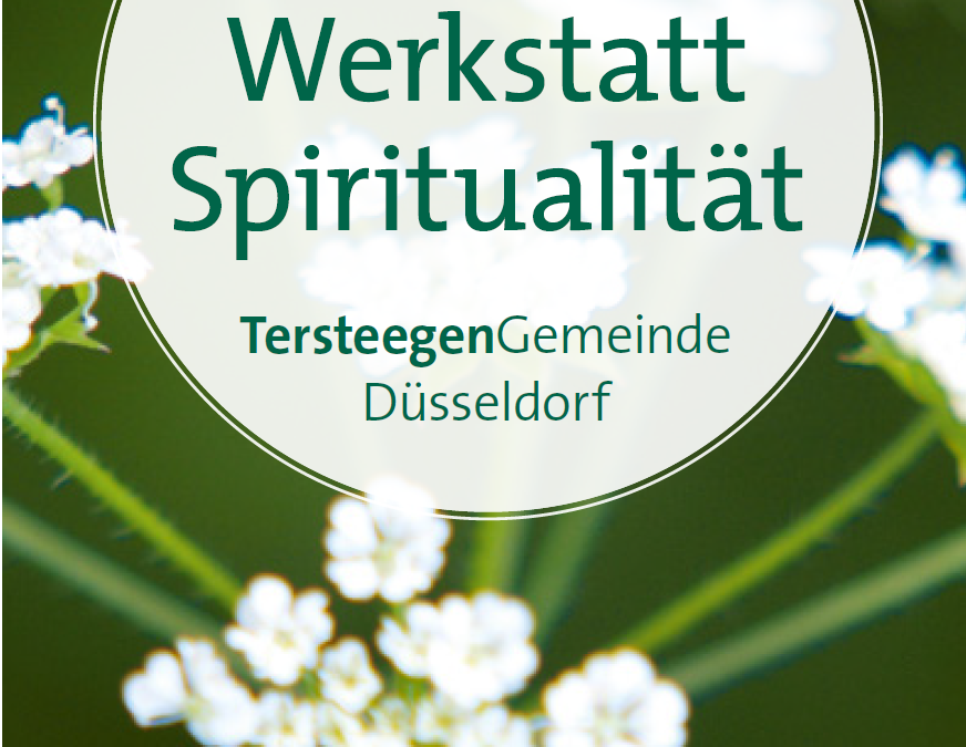 Werkstatt Spiritualität ab Januar in Tersteegen